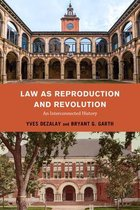 Law as Reproduction and Revolution