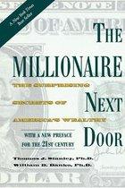 Boek cover The Millionaire Next Door van Thomas J. Stanley (Paperback)