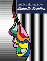 Fantastic Beauties Adult Coloring Book