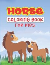 Horse Coloring Book For Kids: Awesome Horse Coloring Book For Kids Age 8-12