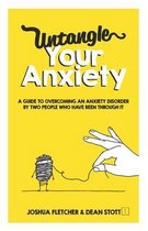 Untangle Your Anxiety