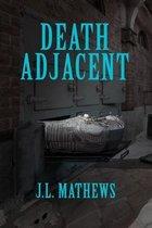 Death Adjacent