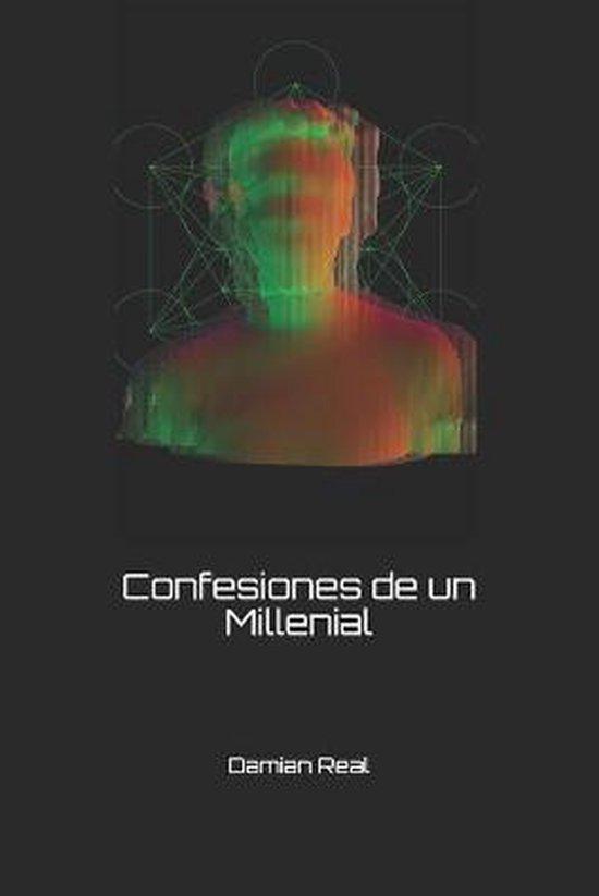Confesiones de un Millenial