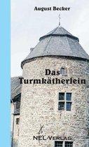 Das Turmkatherlein