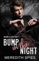 Bump in the Night (Medium at Large Book 1)