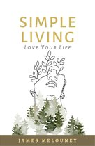 Omslag Simple Living: Love Your Life