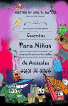 Cuentos Para Niños: Nuevas Aventuras Increíbles de Animales