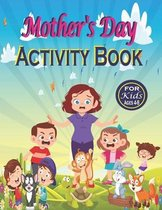 Mother's Day Activity Book for Kids Ages 4-8