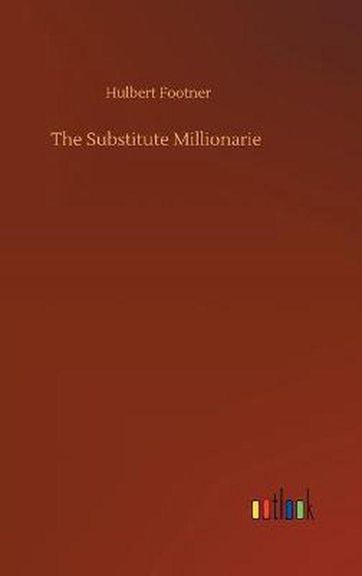 The Substitute Millionarie