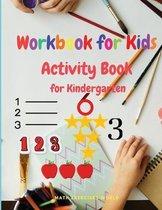 Workbook for Kids - Activity Book for Kindergarten