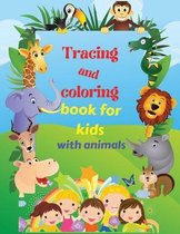 Tracing and coloring book for kids with animals