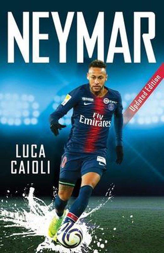 Boek cover Neymar van Luca Caioli (Paperback)