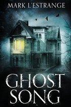 Boek cover Ghost Song van Mark LEstrange