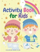 Activity Book for Kids: Awesome Activities for Kids Included Coloring Page, Word Search, Mazes, Sudoku for Children