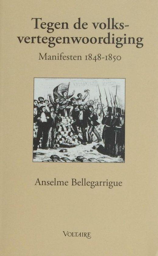 Boek cover Tegen de volksvertegenwoordiging van Anselme Bellegarrigue (Paperback)