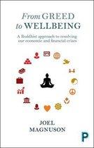 Boek cover From Greed to Wellbeing van Magnuson, Joel