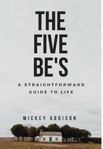 The Five Be's