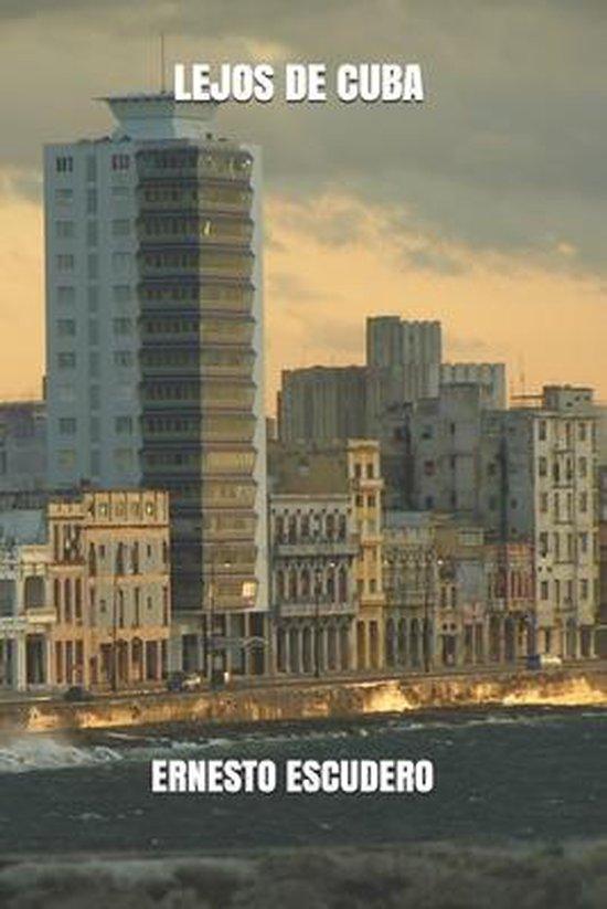 Lejos de Cuba