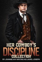 Her Cowboy's Discipline Collection