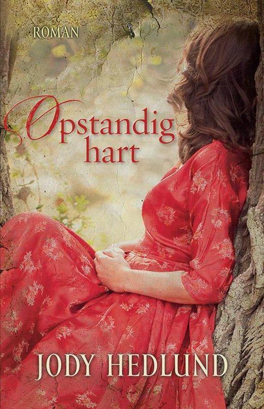 Opstandig hart - Jody Hedlund |