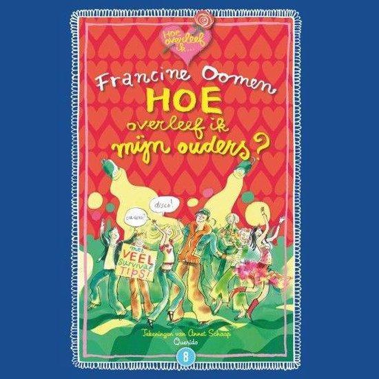 Boek cover Hoe overleef ik mijn ouders? (en zij mij!) van Francine Oomen