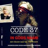Code 37: In Gods Naam