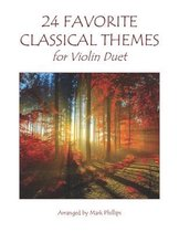 24 Favorite Classical Themes for Violin Duet