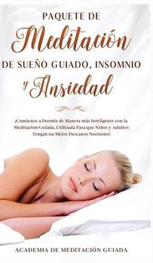 Paquete de Meditacion de Sueno Guiado, Insomnio y Ansiedad