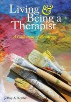 Living & Being a Therapist
