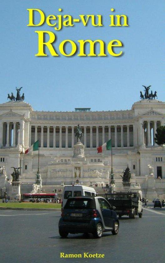 Deja-vu in Rome - Ramon Koetze |