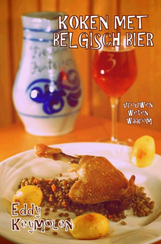 Koken met Belgisch bier - Eddy Keymolen   Fthsonline.com