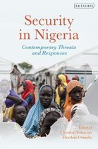 Security in Nigeria: Contemporary Threats and Responses