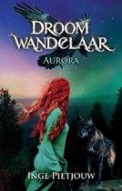 Droomwandelaar 1 - Aurora