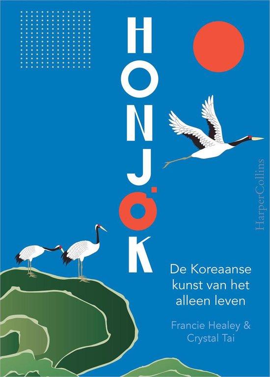 Honjok De Koreaanse kunst van het alleen leven