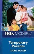 Temporary Parents (Mills & Boon Vintage 90s Modern)