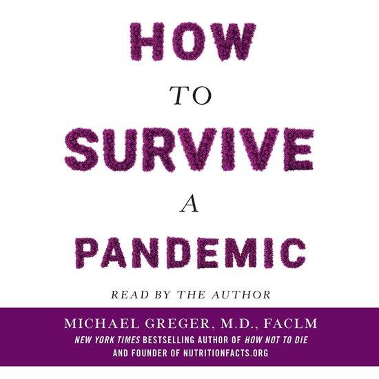 Boek cover How to Survive a Pandemic van Michael Greger M.D., Faclm (Onbekend)