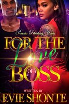 For The Love Of A Boss