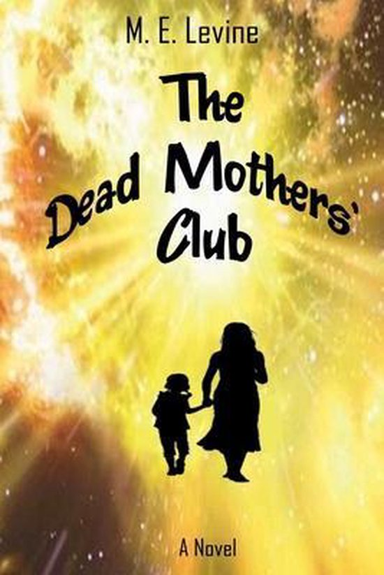 The Dead Mothers' Club