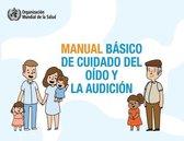 Manual basico de cuidado del oido y la audicion