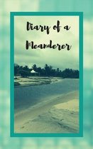 Diary of a Meanderer