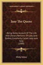 Jane the Quene