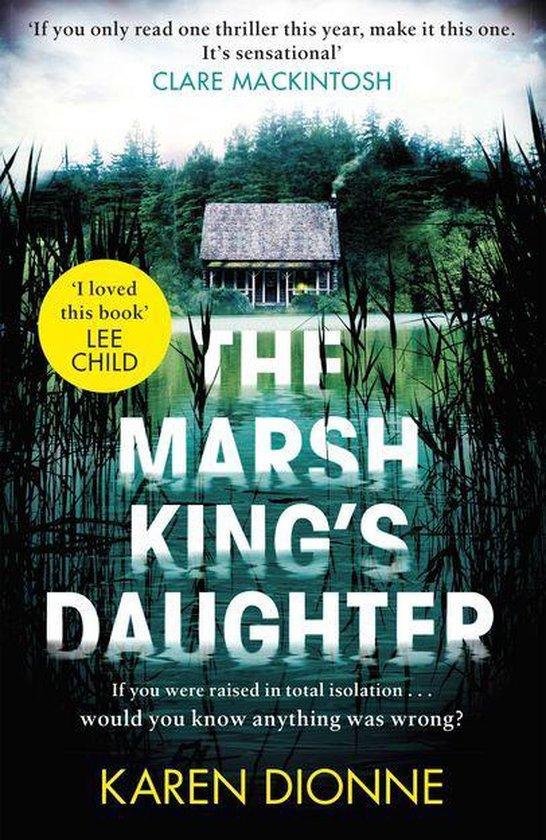 Boek cover The Marsh Kings Daughter van Karen Dionne (Onbekend)