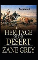 The Heritage of the Desert Annotated