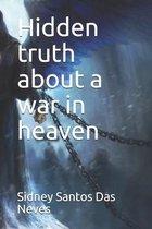 Hidden truth about a war in heaven
