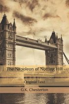 The Napoleon of Notting Hill: Original Text