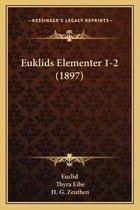 Euklids Elementer 1-2 (1897)