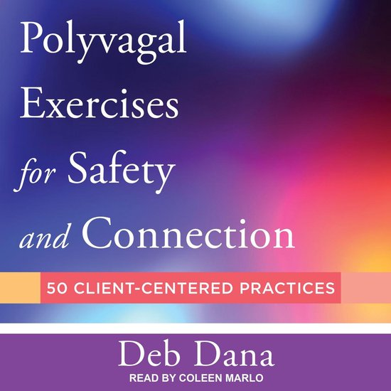 Boek cover Polyvagal Exercises for Safety and Connection van Deb Dana (Onbekend)