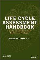 Life Cycle Assessment Handbook
