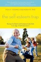 The Self-Esteem Trap