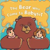 The Bear Who Came to Babysit